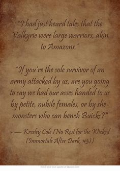 Kresley Cole  Immortal After Dark series Quote