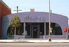 """Metropolis"" Dress Shop, Santa Monica Blvd., Hollywood. (Photo 1982). Bradbury Building, Santa Monica Blvd, Hollywood Photo, Living In La, His Travel, Long Beach, San Diego, America, Vacation"