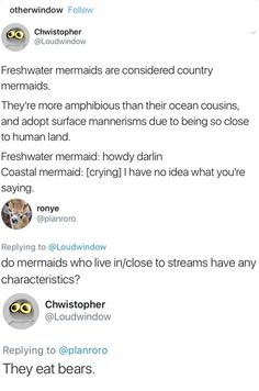 """Mermaids """"They eat bears"""" . That took an unexpected turn haha XD My Tumblr, Tumblr Funny, Funny Memes, Hilarious, Jokes, Funny Videos, Funny Quotes, Memes Humor, Writing Advice"""