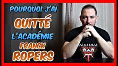 Pourquoi j'ai QUITTÉ l'académie FRANCK ROPERS [Penchak Silat - Self défense] - YouTube
