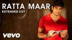 Ratta Maar - SOTY | Alia Bhatt | Sidharth Malhotra | Varun Dhawan Hindi Movie Song, Movie Songs, Hindi Movies, Bollywood Songs, Bollywood News, Mp3 Song, Song Lyrics, Gold Movie