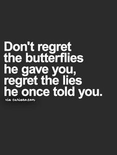 Regret the LIES