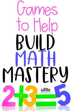 Games to Help Build Math Mastery! Help your students master their addition and subtraction facts through games! Easy ideas to help your students practice important foundational skills.