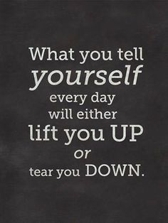 What You Tell Yourself Pictures, Photos, and Images for Facebook, Tumblr, Pinterest, and Twitter Positive Thoughts, Positive Quotes, Motivational Quotes, Inspirational Quotes, Positive Things, Positive Attitude, Positive Affirmations, Negative Thoughts, Happy Thoughts