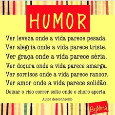 Das artes antigas que vale postar de novo! Boa noite!!! #frases #humor #pensamentopositivo #energiaboa #esperança #autordesconhecido #instabynina