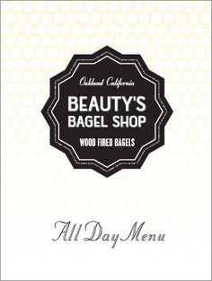 Beauty's Bagel Shop - Oakland California - Wood Fired Bagels