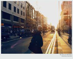 Postcards from London, by P+A.  No man can walk alone.