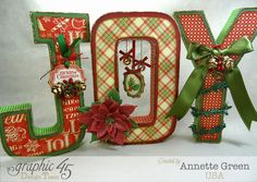 Simple holiday home decor using papier maché craft store letters and Graphic 45 T'was the Night Before Christmas collection. Video tutorial included with a focus on making the paper poinsettia!