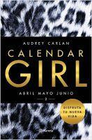 Entre libros: Novedades julio  05/07 Calendar Girl 2 - Audrey Carlan Ed: Planeta