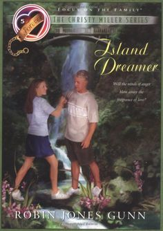 Island Dreamer (The Christy Miller Series #5) by Robin Jones Gunn