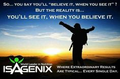 The reality is that when you believe it,  then you'll ginosko,  knowing it through and through.