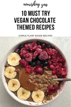 10 Must Try Vegan Chocolate Themed Recipes | Nourishing Yas - Simple Plant based Recipes  #veganrecipes #veganbreakfast #veganchocolate #chocolaterecipes #dairyfreechocolate #plantbased  #plantbasedrecipes #veganfood #porridgerecipes