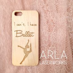Custom Laser Engraved Real Wood iPhone Cases! We take custom orders and bulk orders too! Find us on Etsy or click here to purchase this case! https://www.etsy.com/listing/210041148/i-cant-i-have-ballet-iphone-case-wood?ref=shop_home_active_3&ga_search_query=ballet Lasercut Wood Ballet / Dancers iPhone Case. Available for: iPhone 4s iPhone 5s iPhone 6 iPhone 6 Plus