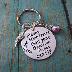 Check out this item in my Etsy shop https://www.etsy.com/listing/516557093/guardian-angel-keychain-never-drive