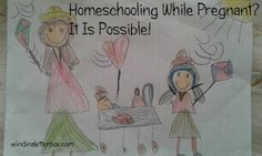 Homeschooling While Pregnant?