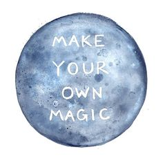 Make your own magic (free download) || Design Love Fest