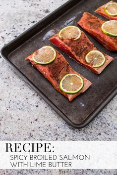Spicy broiled salmon with lime butter