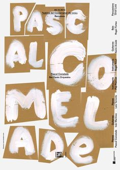 Clase Bcn / Concert Poster for Pascal Comelade and Bel Canto Orquestra Buch Design, Typo Design, Graphic Design Typography, Lettering Design, Graphic Design Illustration, Hand Lettering, Print Design, Brush Lettering, Type Posters