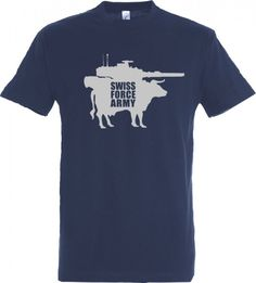 T-Shirt Swiss Force Army Pleasant material, ideal cut and the quality is perfect with this T-shirt. Cool Shirts For Men, Maternity Tees, Dog Shirt, Man Humor, Shirt Shop, Tshirts Online, Funny Dogs, Mens Fashion, Switzerland