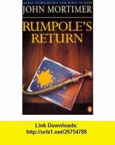 Rumpoles Return (9780140246988) John Mortimer , ISBN-10: 0140246983  , ISBN-13: 978-0140246988 ,  , tutorials , pdf , ebook , torrent , downloads , rapidshare , filesonic , hotfile , megaupload , fileserve