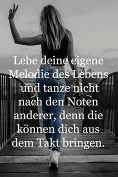 ...lebe deine eigene Melodie....❤❤❗