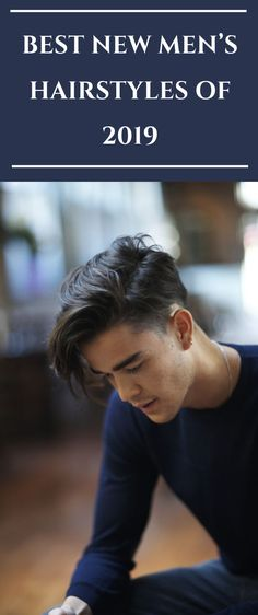 Here The Best New Men's Hairstyles of 2019  #hair #haircut #hairstyle #menshair #mens