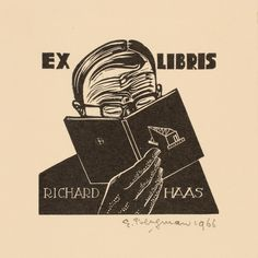 Gerard Bergman (), / bookplate for Richard Haas depicts man reading book held up closely partially covering his face, 1966, woodcut