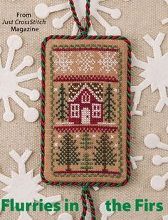 Flurries in the Firs from the Jul/Aug 2016 issue of Just CrossStitch Magazine. Order a digital copy here: https://www.anniescatalog.com/detail.html?prod_id=132142