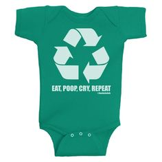 The vicious cycle lives on. This ONESIE is $10 today!    #davidandgoliathtees #tees #tshirt #funny #awesome #recycle #eat #poop #repeat #cry #ecofriendly #babies #babywear #fashion #photooftheday #instadaily #instafunny