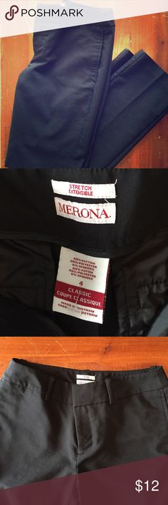 Merona classic black pants NWOT Merona classic black pants NWOT. Size 4. Bought them intending to have them shortened and never did. Material has some stretch to it, and (bonus!) these pants have front and back pockets. These would be great for the office or any professional event! Merona Pants Straight Leg