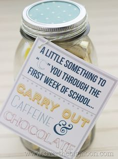 Free printable: A little something to 'C' you through the first week of school - Carry out, Caffeine, and Chocolate!