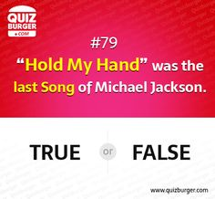 """""""Hold My Hand""""was the last song of Michael Jackson?"""