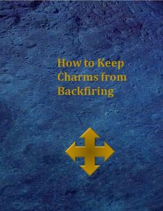 How to Keep Charms from Backfiring Lol printable covers for mock books print out wizarding book covers and then tape with washi or masking tape to an old hardback book use for wizard or Harry Potter party make Hogwarts Library for decor Quick and easy Harry Potter Library, Hogwarts Library, Harry Potter Charms, Harry Potter Decor, Harry Potter Party Games, Harry Potter Activities, Game Ideas, Craft Ideas, Book Themes