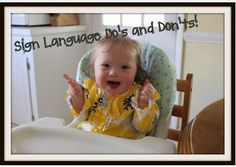 SLP Corner: Do's and Don'ts of Sign Language with Young Children - pinned by @PediaStaff – Please Visit ht.ly/63sNt for all our pediatric therapy pins
