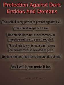 Protection Chant to protect against dark entities and demons, as well as any other negative energy beings.