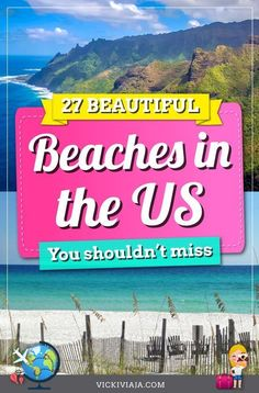 Here you can find the 27 best beaches in the US including the most stunning beaches in the United States all over the country for amazing an amazing beach vacation in America. Perfect paradise beaches for water sports, family or couple vacations recommended by locals and travel bloggers. #beach #USA #beachvacation #Vickiviaja