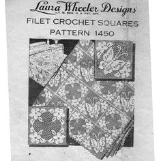 Laura Wheeler Butterfly Filet Crochet Square Pattern No 1450 for Tablecloth Bedspread Runners. A Mail Order Pattern from Vintage Knit Crochet, Filet Crochet, Irish Crochet, Knit Crochet, Crochet Square Patterns, Crochet Squares, Crochet Tablecloth, Crochet Doilies, Crochet Butterfly, Vintage Butterfly
