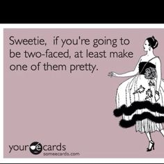 This reminds me of the rat face girl I know who thinks she's pretty, bless her heart
