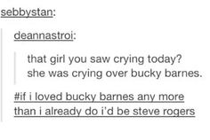 If Steve Rogers loved Bucky Barnes any more than he already does, then he'd be me