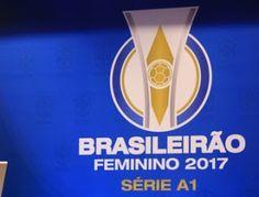 Blog Esportivo do Suíço:  Com novo formato, Brasileirão feminino sorteia equipes da Série A1 e A2