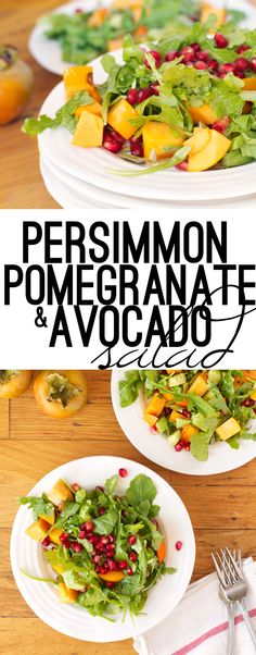Persimmon, Pomegranate and Avocado salad - a fresh, crisp, slightly sweet Fall salad that comes together in 3 easy steps. #vegan #glutenfree