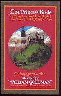 The Princess Bride is a 1973 fantasy romance novel written by William Goldman. -- have the paperback, want soft copy