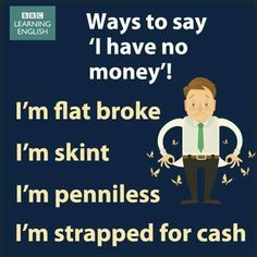 Ways to say you have no money