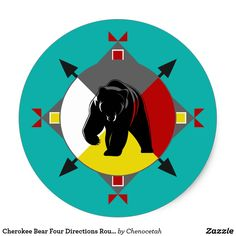 Shop Cherokee Bear Four Directions Round Sticker created by Chenocetah. Native American Medicine Wheel, Native American Prayers, Native American Tattoos, Native American Patterns, Native American Regalia, Native American Artifacts, Cherokee Symbols, Cherokee Indians, Learn To Draw Flowers