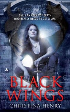 Black Wings by Christina Henry, Click to Start Reading eBook, Escorting souls into the afterlife leaves Maddy little time for socializing-until devilishly handsome