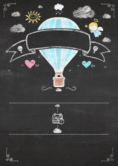 Hot Air Balloon for Girl in Chalkboard Background: Free Printable Infography Invitation. Flying Balloon, Hot Air Balloon, Birthday Chalkboard, Chalkboard Art, Chalkboard Printable, Chalkboard Invitation, Free Printable Invitations, Free Printables, Scrapbooking Image