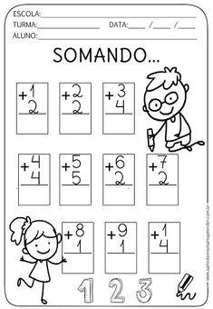 Atividade Pronta - Somando... Kindergarten Addition Worksheets, Kindergarten Math Worksheets, Preschool Learning, Math Activities, Math Addition, First Grade Math, Math For Kids, Math Lessons, Kids Education