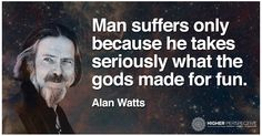 Alan Watts was a philosopher born in Britain in 1915. He's best known as the popularizer of Eastern philosophy in the West.
