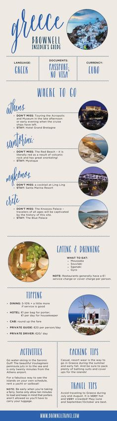 Know where to stay, what to do, when to go, and more in this Greece travel guide: http://www.brownelltravel.com/blog/brownell-guide-to-greece/