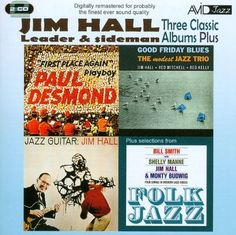 Three Classic Albums Plus: Jazz Guitar/Good Friday Blues/Paul Desmond-First Place Again [CD]